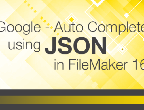 Google – Auto Complete using JSON in FIleMaker 16
