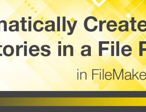 Automatically Create Directories in a File Path in FileMaker® 17