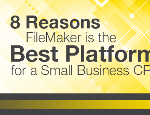8 Reasons FileMaker is the Best Platform for a Small Business CRM