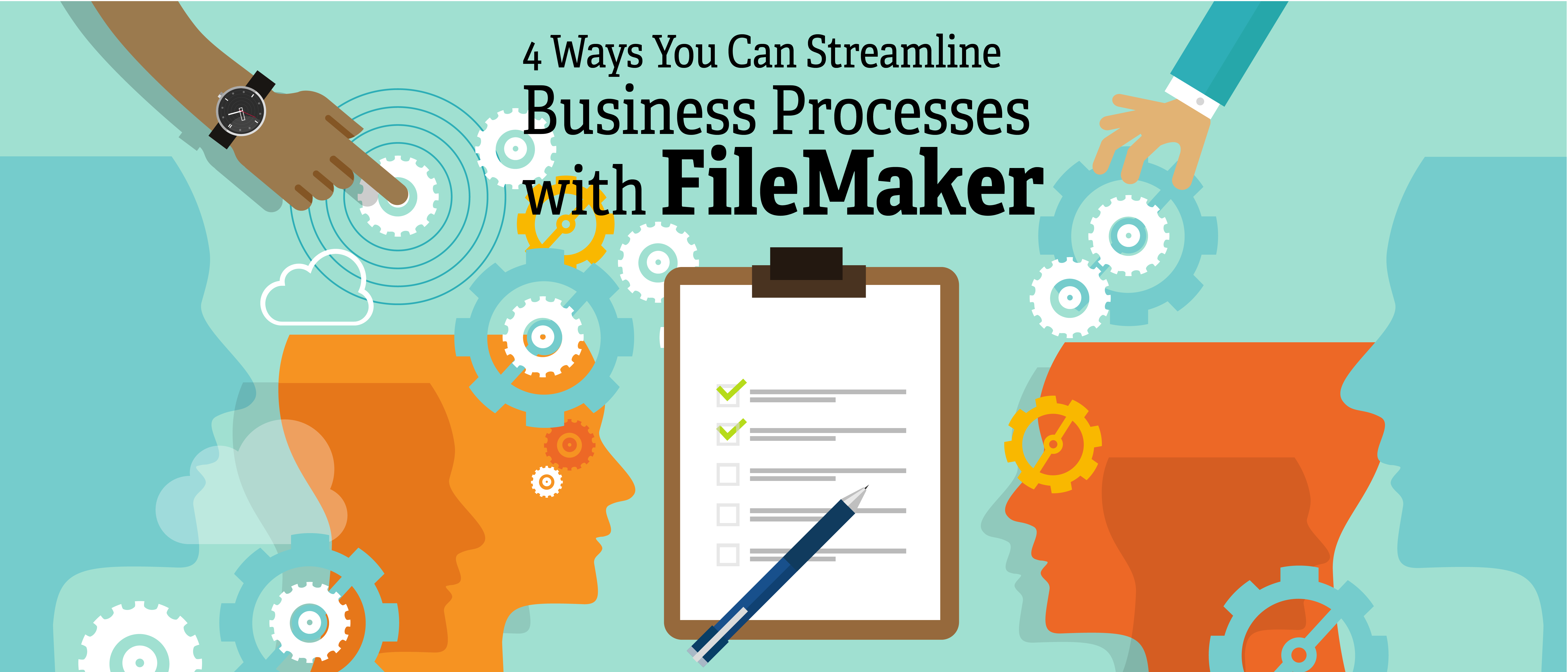 4 Ways You Can Streamline Business Processes with FileMaker - The