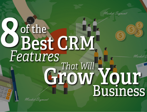 8 of the Best CRM Features That Will Grow Your Business