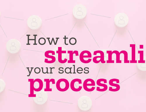 How to streamline your sales process