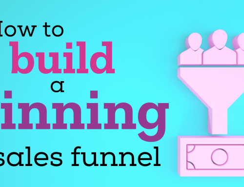 How to build a winning sales funnel
