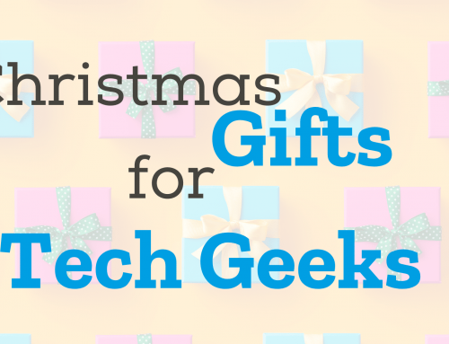 Christmas Gifts for Tech Geeks