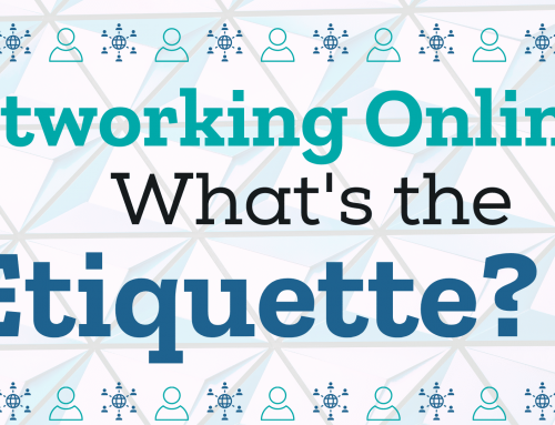 Networking Online – What's the Etiquette?